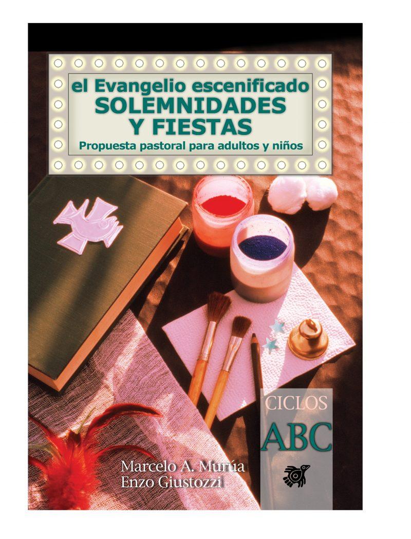 EVANGELIO ESCENIFICADO. SOLEMNIDADES Y FIESTAS (EL)-0