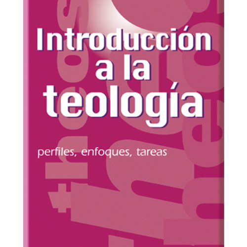 INTRODUCCION A LA TEOLOGIA-0
