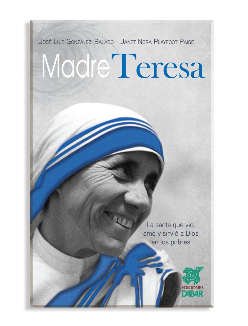 MADRE TERESA La santa que vió, amó y sirvió a Dios en los pobres.-0