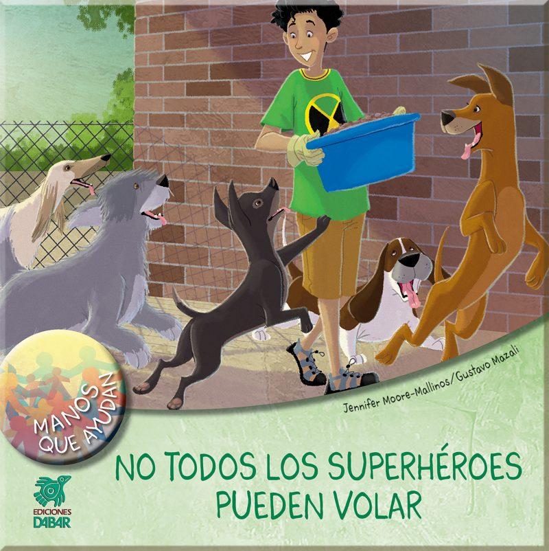 NO TODOS LOS SUPERHÉROES PUEDEN VOLAR-0