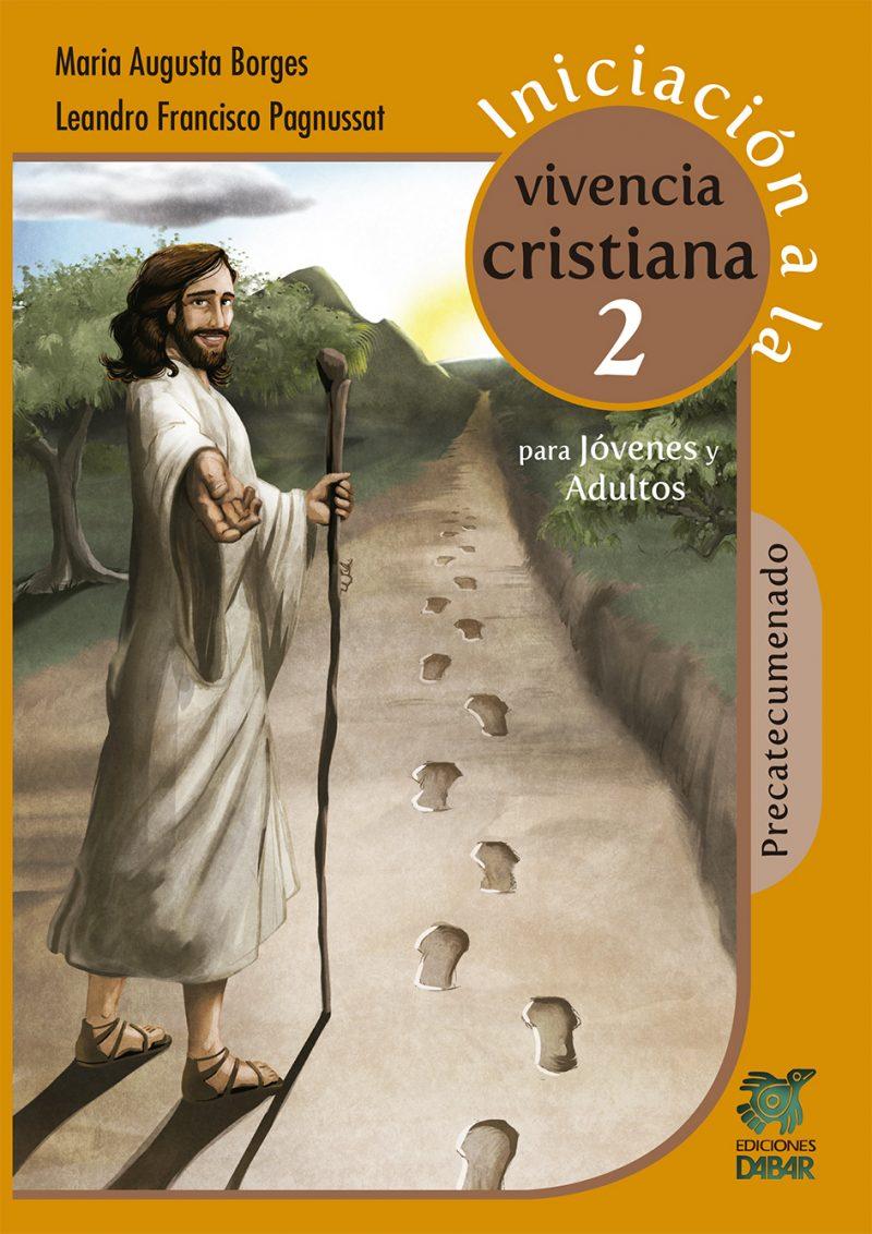 INICIACIÓN A LA VIVENCIA CRISTIANA 2-0