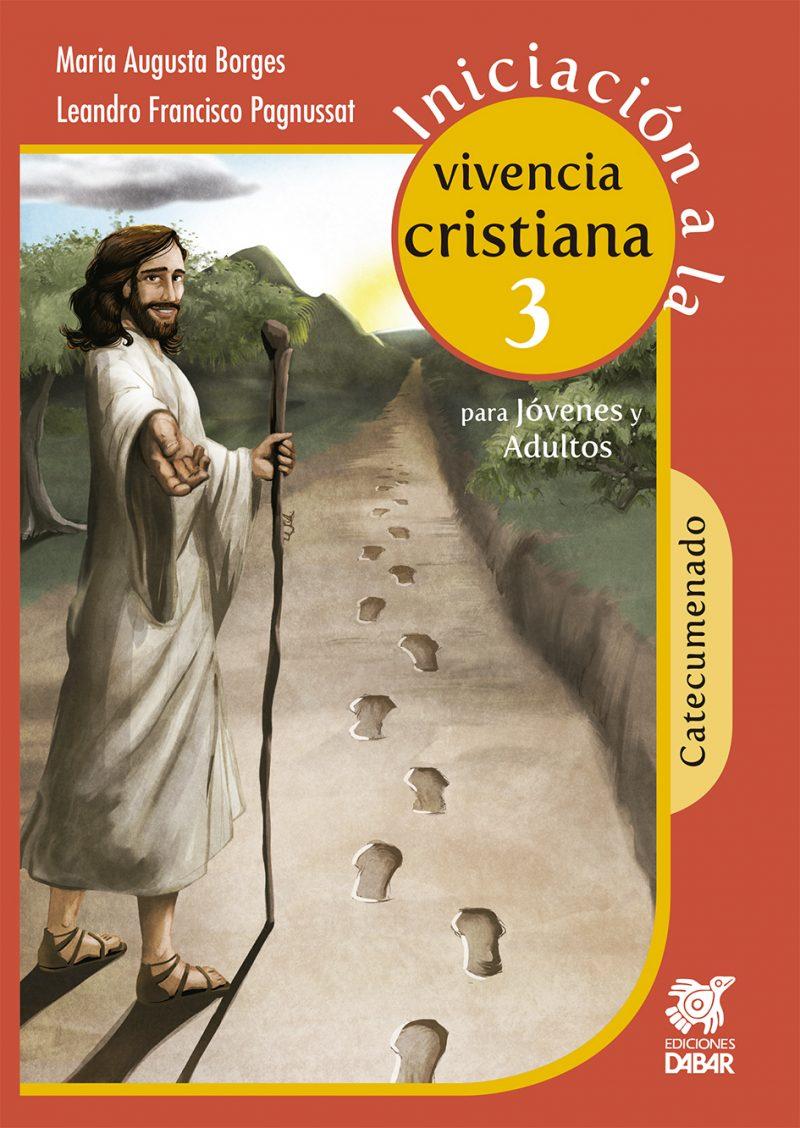 INICIACIÓN A LA VIVENCIA CRISTIANA 3-0