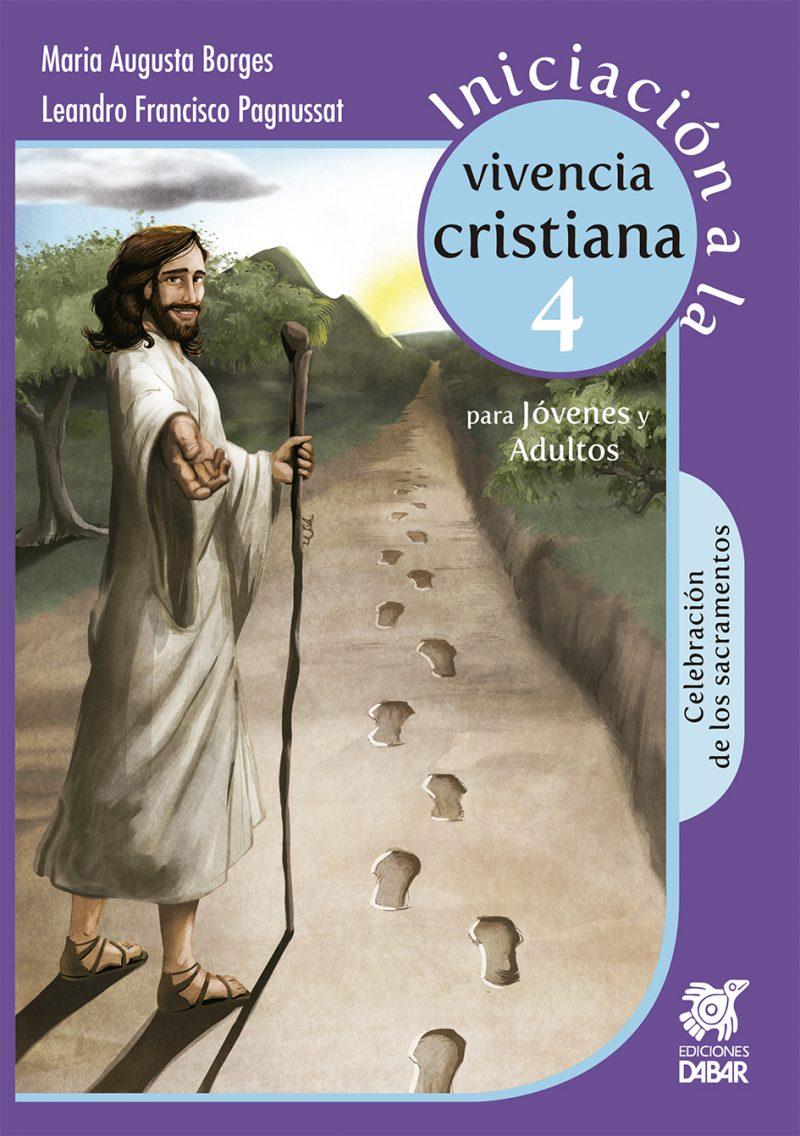 INICIACIÓN A LA VIVENCIA CRISTIANA 4-0