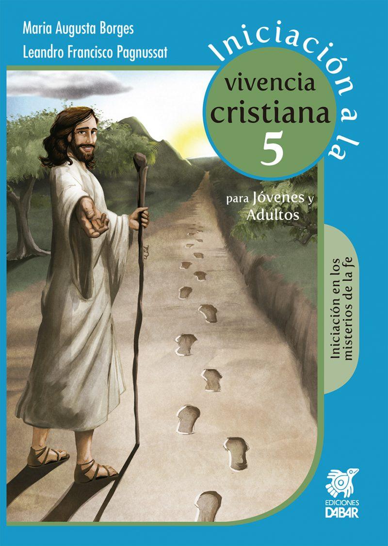 INICIACIÓN A LA VIVENCIA CRISTIANA 5-0